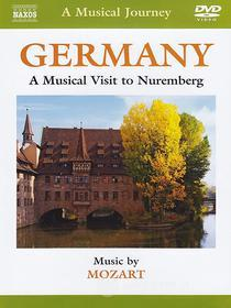 A Musical Journey: Germany. A Musical Visit to Nuremberg