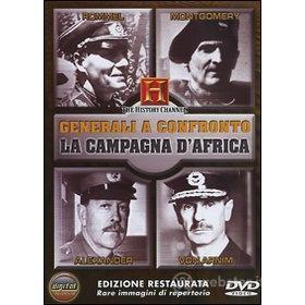 Generali a confronto. Rommel, Montgomery, Alexander, Von Arnim