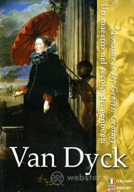 Van Dyck. Un maestro nel secolo dei genovesi