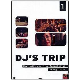 Dj's Trip. Una notte al Manumission. Loving Ibiza