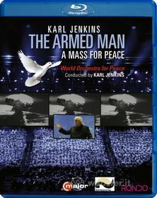 Karl Jenkins: The Armed Man - A Mass For Peace (Blu-ray)