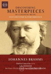 Johannes Brahms. Violin Concerto. Discovering Masterpieces of Classical Music