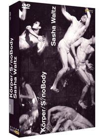 Sasha Waltz. Körper / S / noBody (Edizione Speciale 3 dvd)