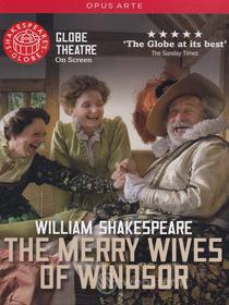 William Shakespeare - The Merry Wives Of Windsor (Globe Theatre On Screen)
