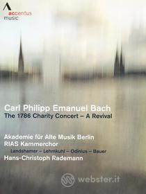 Carl Philipp Emanuel Bach. The 1786 Charity Concert: A Revival