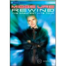 Midge Ure. Rewind. The Greatest Hits Tour
