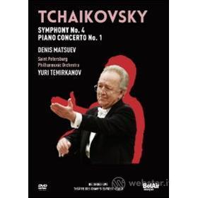Tchaikovsky. Symphony No. 4, Piano Concerto No. 1. Yuri Temirkanov
