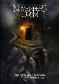 Novembers Doom - Novella Vosselaar: Live In Belgium