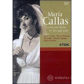 Maria Callas. Living And Dying For Art And Love