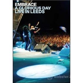 Embrace. A Glorious Day. Live in Leeds