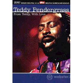 Teddy Pendergrass. From Teddy, With Love