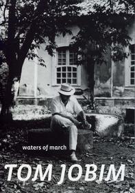 Tom Jobim - Waters Of March