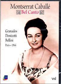 Montserrat Caballe - Bel Canto