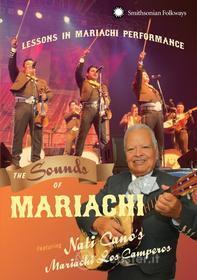 Nati Mariachi Los Camperos Cano - Sounds Of Mariachi: Lessons In Mariachi Performanc
