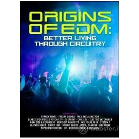 Origins Of Edm. Better Living Through Circuitry