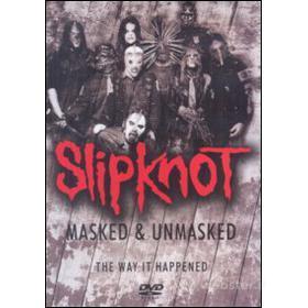 Slipknot. Masked & Unmasked