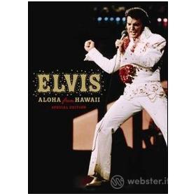 Elvis Presley. Aloha from Hawaii (Edizione Speciale)