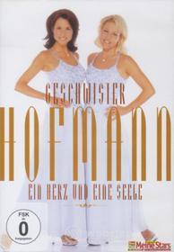 Geschwister Hofmann - Ein Herz Und Eine Seele