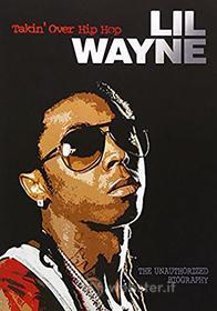 Lil Wayne - Takin Over Hiphop