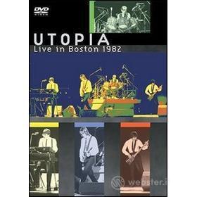 Utopia. Live in Boston 1982