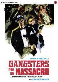 Gangsters Per Un Massacro