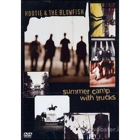 Hootie & the Blowfish. Summer Camp With Trucks