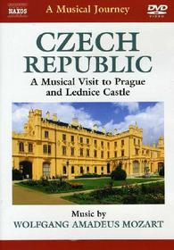A Musical Journey. Czech Republic. A Musical Visit to Prague and Lednice Castle
