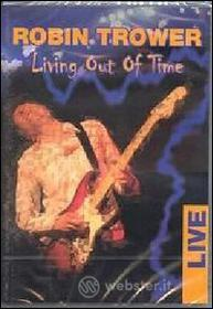 Robin Trower. Living Out Of Time. Live