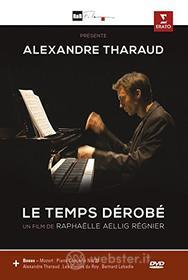 Alexandre Tharaud. Le temps dérobé