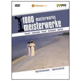 Impressionism. 1000 Masterworks