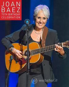 Joan Baez. 75th Birthday Celebration