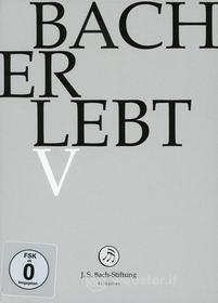 Johann Sebastian Bach  - Erlebt V (11 Dvd)