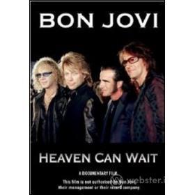 Bon Jovi. Heaven Can Wait