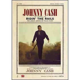 Johnny Cash. Ridin' The Rails