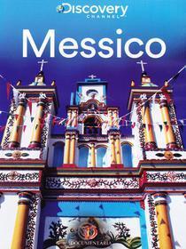 Messico. Discovery Atlas
