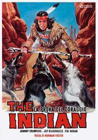 The Indian - La Prova Del Coraggio