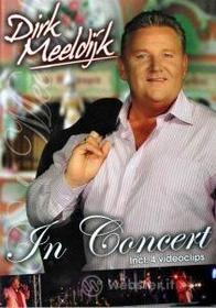 Dirk Meeldijk - In Concert Dvd
