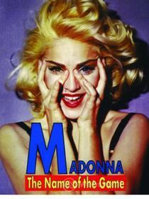 Madonna. The Name of the Game