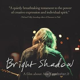 Jesse Lyda - Bright Shadow Documentary A Film About Ana Egge