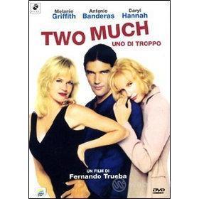 Two Much. Uno di troppo
