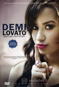 Demi Lovato - Her Life Her Story