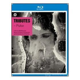 Tributes. Pulse (Blu-ray)