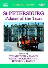 A Musical Journey. St Petersburg. Palaces Of The Tsars