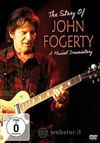 John Fogerty. The Story of John Fogerty