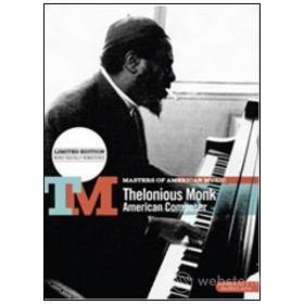 Thelonious Monk. American Composer
