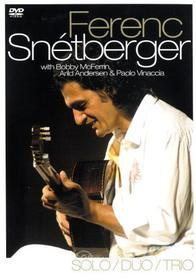 Ferenc Snétberger. Solo/Duo/Trio