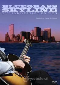 Bluegrass Skyline: 3. Bluegrass Skyline: 35th Anniversary