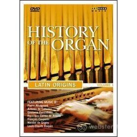 La storia dell'organo. Vol. 1. Latin Origin