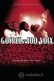 Gospel Pour 100 Voix - Spectacle