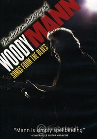 Woody Mann - Guitar Artistry Of Woody Mann: Songs From Blues